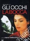 Gli Occhi, La Bocca  dvd
