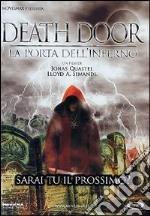 Death Door - La Porta Dell'Inferno film in dvd di Jonas Quastel,Lloyd Simandl