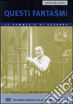 Questi fantasmi! film in dvd di Eduardo De Filippo
