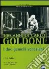 Goldoni. I due gemelli veneziani dvd