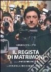 Il Regista Di Matrimoni  dvd