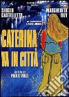 Caterina Va In Citta' dvd
