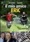 Il mio amico Eric dvd