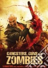 Gangsters, Guns And Zombies dvd