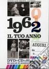 Tuo Anno (Il) - 1962 (Dvd+Cd) dvd