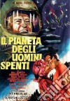 Pianeta Degli Uomini Spenti (Il) dvd