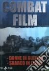 Combat Film #03 - Donne In Guerra / Sbarco In Italia dvd