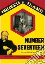 Number Seventeen - Numero Diciassette film in dvd di Alfred Hitchcock