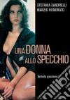 Donna Allo Specchio (Una) dvd