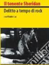 Il Tenente Sheridan  - Delitto A Tempo Di Rock dvd