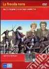 La freccia nera. Vol. 03 dvd