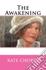The awakening. E-book. Formato Mobipocket ebook