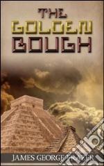 The golden bough. E-book. Formato Mobipocket ebook