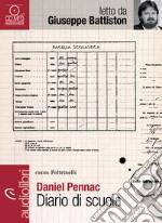Diario di scuola. Audiolibro. Download MP3 ebook