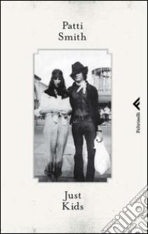 Just kids. E-book. Formato PDF ebook di Patti Smith