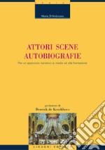 Autori, scene, autobiografie. Per un approccio narrativo ai media ed alla formazione. E-book. Formato PDF