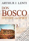 Don Bosco. Birth and early development of don Bosco's oratory. E-book. Formato PDF