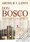 Don Bosco. Don Bosco educator, spiritual master, writer and founder of the salesian society. E-book. Formato PDF