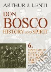 Don Bosco. Expansion of the salesian work in the world & ecclesiological confrontation at home. E-book. Formato PDF