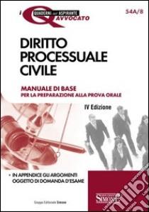 Diritto processuale civile. Manuale di base per la preparazione alla prova orale. E-book. Formato PDF ebook