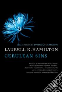 Cerulean sins. E-book. Formato PDF ebook di Laurell K. Hamilton