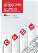 Commercio estero e attività internazionali delle impreseEdizione 2014. E-book. Formato PDF ebook