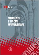 Studenti e bacini universitari. E-book. Formato PDF ebook
