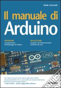 Il manuale di Arduino. E-book. Formato EPUB ebook di Maik Schmidt
