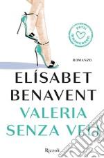 Valeria senza veli. E-book. Formato EPUB ebook