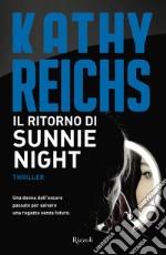 Il ritorno di Sunnie Night. E-book. Formato EPUB ebook