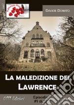 La maledizione dei Lawrence. E-book. Formato EPUB ebook