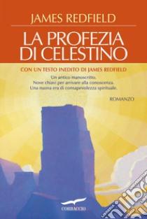 La profezia di Celestino. E-book. Formato PDF ebook di James Redfield