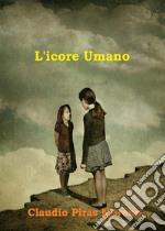 L' icore umano. E-book. Formato PDF ebook