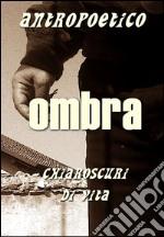 Ombra. E-book. Formato PDF ebook