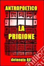 La prigione. E-book. Formato EPUB ebook