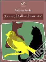 Il cane, il gatto e il canarino. E-book. Formato Mobipocket ebook
