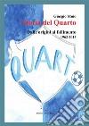 Storia del Quarto. E-book. Formato PDF ebook
