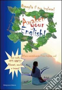 Risveglia il tuo inglese! Awaken your english!. E-book. Formato Mobipocket ebook di Antonio Libertino