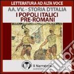 I popoli italici pre-romani. Audiolibro. Download MP3 ebook