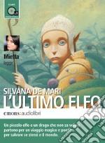 L' ultimo elfo. Audiolibro. Download MP3 ebook