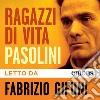 Ragazzi di vita letto da Fabrizio Gifuni. Audiolibro. Download MP3 ebook