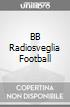 BB Radiosveglia Football game acc