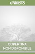 Integrali, integrali generalizzati. Serie, convergenza di serie libro