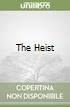 The Heist libro