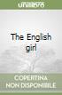 The English girl libro