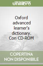 Oxford advanced learner's dictionary. Con CD-ROM