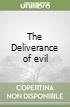 The Deliverance of evil libro