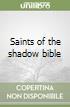 Saints of the shadow bible libro
