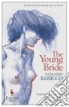 The young bride libro