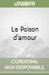 Le Poison d'amour libro